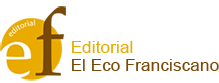Editorial El Eco Franciscano