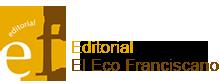 Editorial El Eco Franciscano